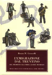 L'emigrazione dal Trentino.