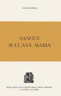 Sangue sull'Ave Maria – romanzo