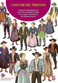 I costumi del Trentino.