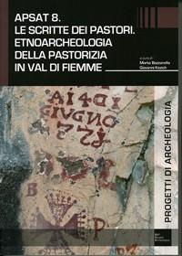 Le scritte dei pastori. Etnoarcheologia della pastorizia in val di Fiemme