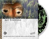 L'Uomo Selvatico nel Trentino